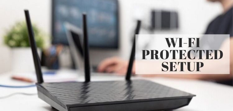 What is WiFi Protected Setup