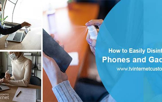 Disinfect Your Phones and Gadgets