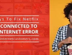 Howto Fix Netflix Not Connected To Internet Error